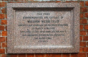 A stone commemorates where William Webb Ellis, ran with the ball